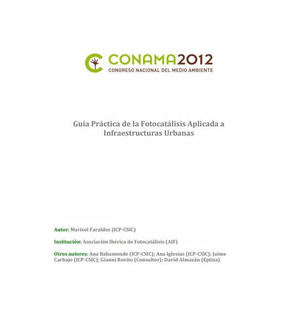 Guía Práctica de la Fotocatálisis Aplicada a Infraestructuras Urbanas